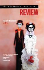 The Mechanics' Institute Review 9 - Nick Alexander, Jenn Ashworth, Julia Bell, Alison MacLeod
