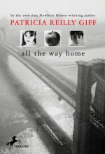 All the Way Home - Patricia Reilly Giff