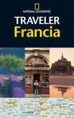 National Geographic Traveler Francia - National Geographic Society