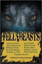 Fell Beasts - Gord Rollo, John Everson, Michael West