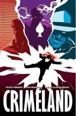 Crimeland - Felipe Ferreira, Ivan Brandon, Rafael Albuquerque