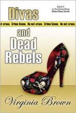 Divas and Dead Rebels - Virginia Brown