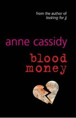 Blood Money - Anne Cassidy