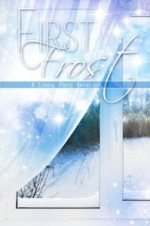 First Frost - Joanne Wadsworth, M.Q. Barber, Wendy Ely, Toni Kelly, Charlotte McClain, Elle Parker, Autumn Piper, Tera Shanley, Daisy Banks