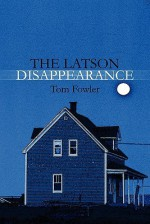 The Latson Disappearance - Tom Fowler