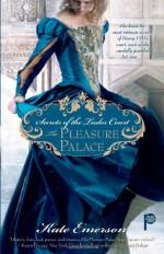 The Pleasure Palace - Kate Emerson