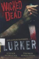 Lurker - Stefan Petrucha, Thomas Pendleton