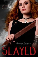 Slayed - Amanda Marrone