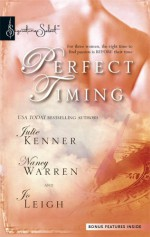 Perfect Timing: Those Were the Days/Pistols at Dawn/Time After Time - Julie Kenner, Jo Leigh, Nancy Warren