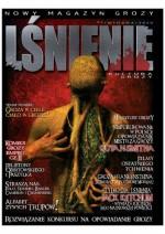 Lśnienie - magazyn kultury grozy #3 - Łukasz Śmigiel, Łukasz Orbitowski, Guy N. Smith, Bartłomiej Paszylk, Mateusz Pitulski, Redakcja magazynu Coś na progu