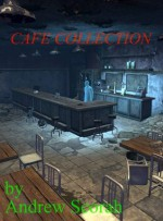 CAFE COLLECTION - Andrew Scorah