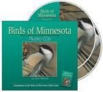 Birds of Minnesota Audio CDs: Companion to the Bird of Minnesota Field Guide - Stan Tekiela