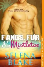 Fangs, Fur and Mistletoe - Selena Blake