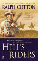 Hell's Riders - Ralph Cotton