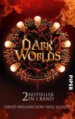 Der letzte Vampir Hölle: Dark Worlds - Zwei Bestseller in einem Band - David Wellington, Will Elliott