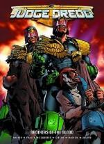 Judge Dredd-Brothers Of The Blood - John Wagner, Simon Fraser, Carlos Esquerra, Ian Gibson, Colin MacNeil, Charlie Adlard