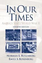 In Our Times: America Since World War II - Norman L. Rosenberg, Emily S. Rosenberg