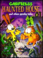 Garfield's Haunted House: And Other Spooky Tales - Jim Davis, Jim Kraft, Mark Acey