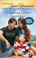 A Forever Family (Going Back) - Jamie Sobrato