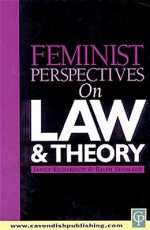 Feminist Perspectives on Law and Theory - John Richardson, Ralph Sandland