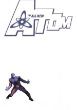 The All-New Atom, Vol. 3: The Hunt for Ray Palmer - Gail Simone, Roger Stern, Trevor Scott, Dan Green, Ladronn, Mike Norton