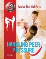 Handling Peer Pressure - Kim Etingoff