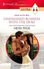 Unfinished Business with the Duke - Heidi Rice