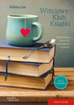 Wiśniowy Klub Książki - Ashton Lee, Anna Rogulska
