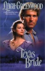 Texas Bride - Leigh Greenwood