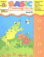 Basic Phonics Skills, Level B - Katherine Scraper, Joy Evans, Jo Ellen Moore