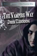The Vampire Way - Derek Clendening