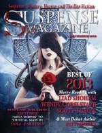 Suspense Magazine December 2013 - Liad Shoham, Wendy Corsi Staub, Scott Turow, Sara Paretsky, Karen Harper, Christopher Buehlman, John Raab