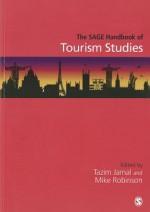 The Sage Handbook of Tourism Studies - Tazim Jamal, Mike Robinson