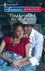 Her Secret Sons - Tina Leonard