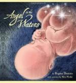 Angel in the Waters - Regina Doman, Ben Hatke
