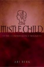 Mistle Child - Ari Berk