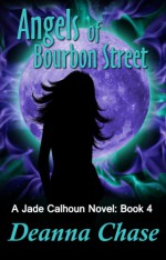 Angels of Bourbon Street - Deanna Chase