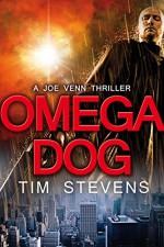 Omega Dog (Joe Venn Book 1) - Tim Stevens
