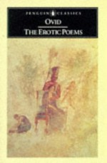 The Erotic Poems - Ovid, Peter Green