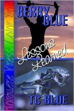 Berry Blue: Lessons Learned - T.C. Blue