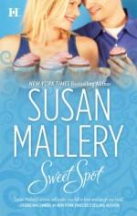 Sweet Spot - Susan Mallery