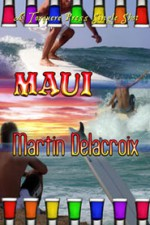 Maui - Martin Delacroix
