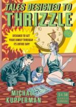Tales Designed to Thrizzle #4 - Michael Kupperman