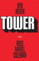 Tower - Ken Bruen, Reed Farrel Coleman