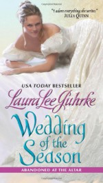 Wedding of the Season - Laura Lee Guhrke