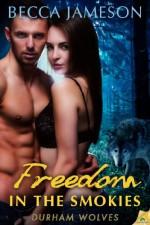 Freedom in the Smokies - Becca Jameson