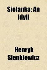 Sielanka: An Idyll - Henryk Sienkiewicz