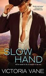Slow Hand (Hot Cowboy Nights) - Victoria Vane