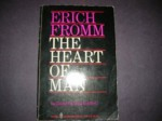The Heart of Man: Its Genius for Good and Evil - Erich Fromm, Ruth Nanda Anshen