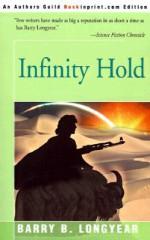 Infinity Hold - Barry B. Longyear